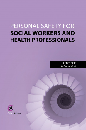 Personal Safety for Social Workers and Health Professionals