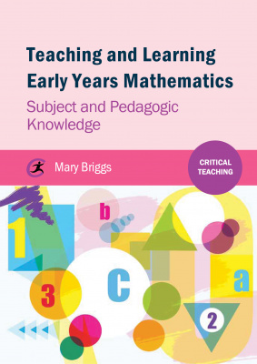 Teaching and Learning Early Years Mathematics