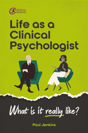 Life as a clinical psychologist