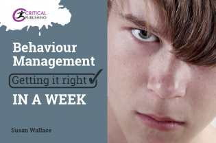 Behaviour Management: Getting it Right in a Week