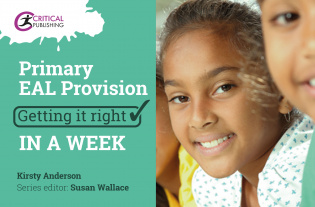 Primary EAL Provision: Getting it Right in a Week