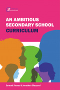 An Ambitious Secondary School Curriculum