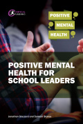 Positive Mental Health for School Leaders