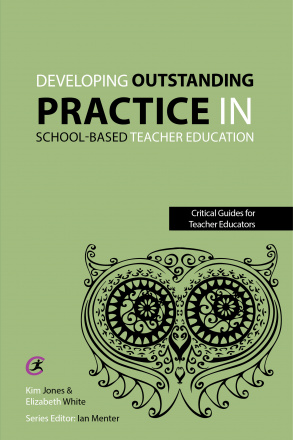 Developing outstanding practice in school-based teacher education