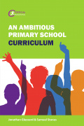 An Ambitious Primary School Curriculum