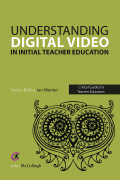 Using Digital Video in Initial Teacher Education