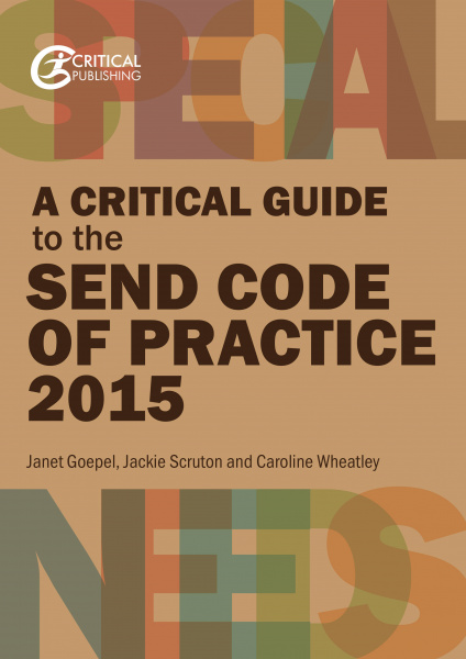 A Critical Guide to the SEND Code of Practice 2015