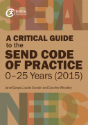 A Critical Guide to the SEND Code of Practice 0-25 Years (2015)