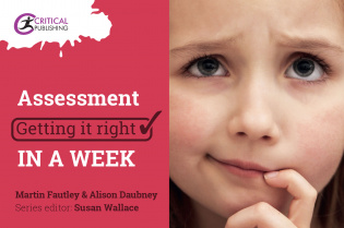Assessment: Getting it Right in a Week