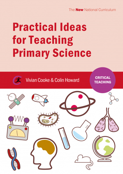 Practical Ideas for Teaching Primary Science