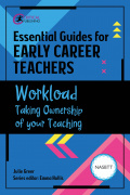 Essential Guides for Early Career Teachers: Workload